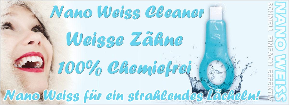 Nano Weiss Cleaner für Sie und Ihn